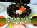 Golden Crispy Nori Tofu with Portuguese Tomato Pepper Rice (In Portuguese)