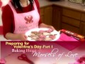 Preparing for Valentine's Day, Part 1: Baking Heart-shaped Morsels of Love